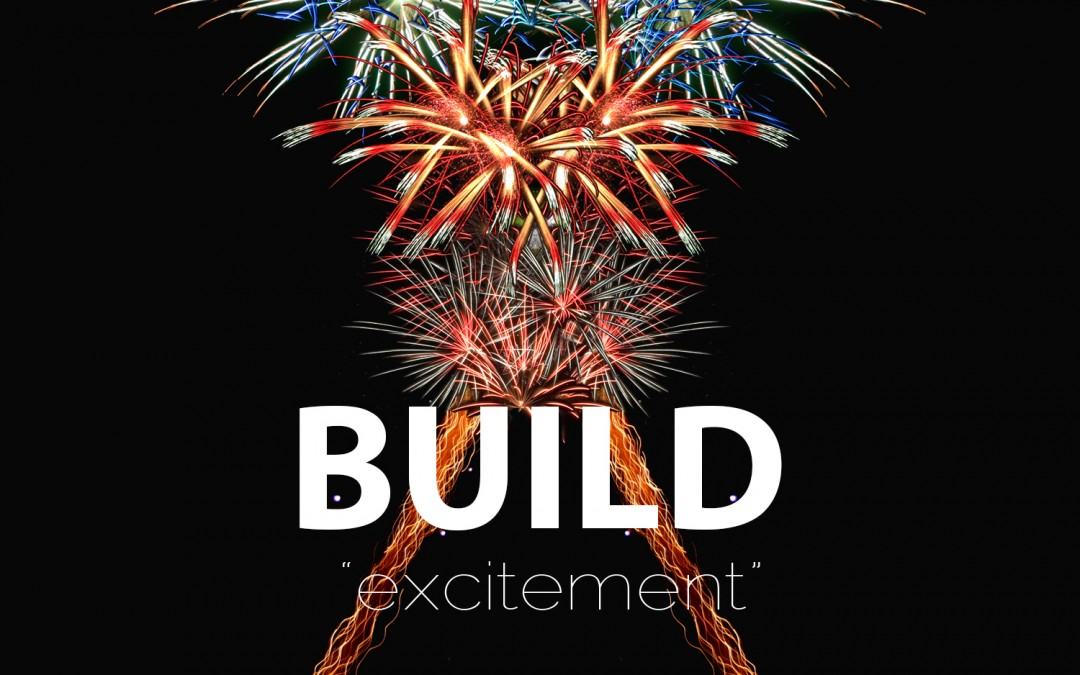 Building Joy and Excitement